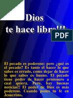 Dios Te Hace Libre!!!