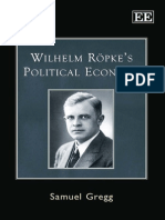 Samuel Gregg - Wilhelm Röpke's Political Economy