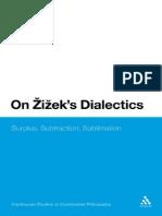 2010 - Vighi - On Zizek's Dialectics