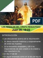 Los Regalos Del Cristo Resucitado