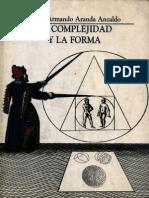 Aranda Anzaldo, Armando. La complejidad y la forma.pdf
