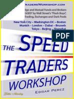 The Speed Traders Workshop