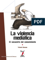 La Violencia Mediatica