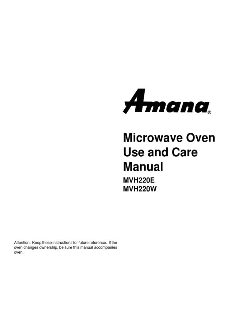 Microwave Oven Use and Care Manual: MVH220E MVH220W