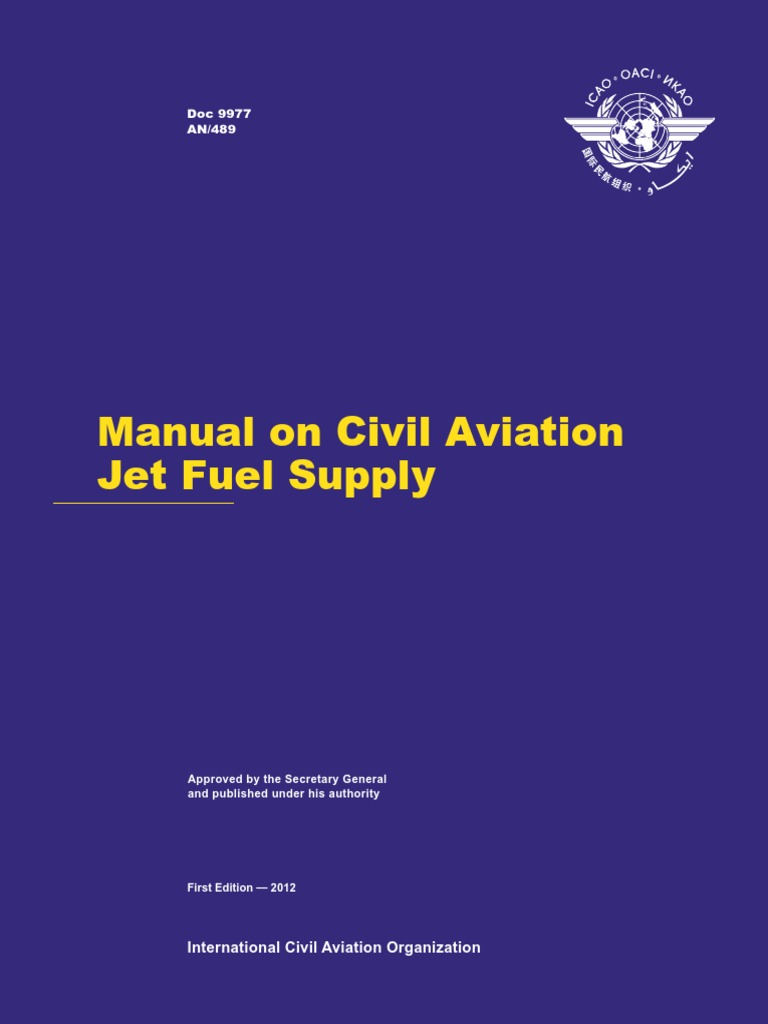 Manual on Civil Aviation Jet Fuel Supply ICAO | Business Continuity | Jet  Fuel
