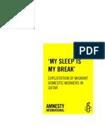 My Sleep is My Break