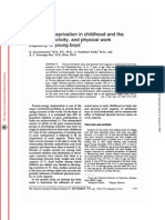 Nutritional Deprivation in Childhood and the Body Size, Activity, And