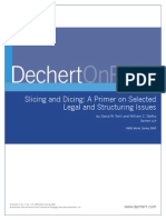 Slicing and Dicing--A Primer on Selected Legal and Structuring Issues--(Dechert LLP)