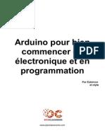 515602 Arduino Pour Bien Commencer en Electronique Et en Programmation