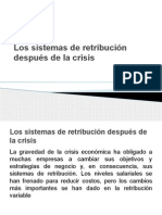 Los Sistemas de Retribución Después de La Crisis