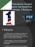 Pencapaian Bangsa Malaysia Berdasarkan Konsep 1Malaysia