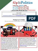 Wake Up to Politics - April 23, 2014