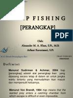 2. Trap Fishing