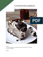 Torta de Queso Con Ponche Crema y Galletas de Chocolate