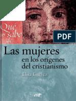 Estevez E. - Qué Se Sabe de Las Mujeres en El Cristianismo Primitivo