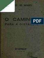 Vinicius de Moraes - O Caminho Para a Distancia
