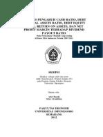 BASUKI ANALISIS PENGARUH CASH RATIO, DEBT TO TOTAL ASSETS RATIO, DEBT EQUITY RATIO, RETURN ON ASSETS, DAN NET PROFIT MARGIN TERHADAP DIVIDEND PAYOUT RATIO SKRIPSI Diajukan sebagai salah satu syarat untuk menyelesaikan Program Sarjana (S1) pada Program Sarjana Fakultas Ekonomi Universitas Diponegoro