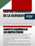 Factor Economico de La Geografia