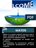 • Water is a Prime Natural Resource and a Basic