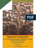 2003  Regiones Integradas. Ley de Incentivos para la Integración y Conformación de Regiones