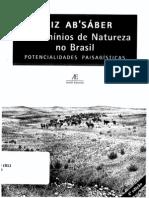 AB`SÁBER, Aziz Os Domínios de Natureza no Brasil