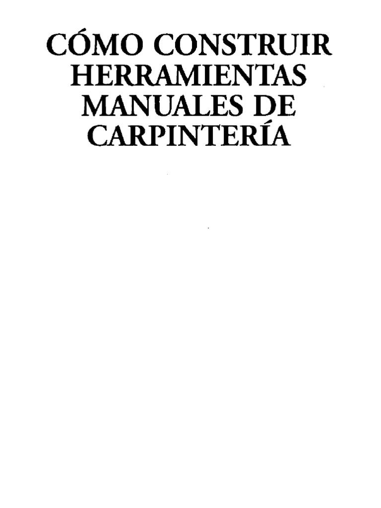 Como construir herramientas de carpinteria for Proyectos de carpinteria pdf