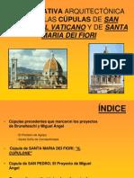 COMPARATIVA ARQUITECTÓNICA ENTRE LAS CÚPULAS DE SAN PEDRO DEL VATICANO Y DE SANTA MARIA DEI FIORI.ppt
