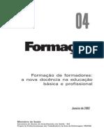 Formação de formadores - a nova docencia na educação basica profissional.pdf