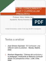 Selección Del Conocimiento Curricular y Currículum Prescrito