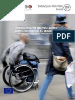 Accesibiaccesibilizarea mediului publiclizarea Mediului Public