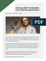 """""""Ha Sido Una Buena Vida""""- 10 Grandes Momentos en La Vida de Isaac Asimov — Www.elfrancotirador.cl"""