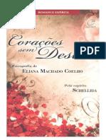 ( Espiritismo) - Schellida - Eliana M Coelho - Corações Sem Destino