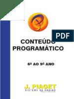 2011 Conteúdo Programático - 2º Segmento - Jean Piaget