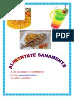 Estimados Clientes Biembenido Al Restaurante Alimentante Sanamente