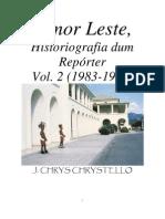Timor Leste - historigrafia de um repórter - J. Chrys Chrystello