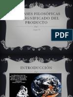 TP Bases Filosoficas del Significado del Producto - Grupo 10.pptx