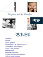 Tooth Eruption and Its Disorders- Pediatric Dentistry