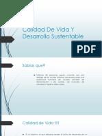 Calidad de Vida Y Desarrollo Sustentable