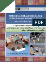 Enfoque Intercultural Bilingue en La Divesificacion Curricular