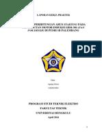 Analisis Perhitungan Arus Starting Pada Pengasutan Motor Induksi Gbm-301 (Fan for Dryer) Di Pusri 1b Palembang