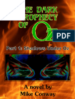 The Dark Prophecy of Oz Part 1