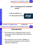 Dynamic Power Management for Embedded System