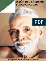 La+Indagación+De+Sí+Mismo+O+Autoindagación+(Bhagavan+Sri+Ramana+Maharshi).pdf