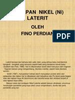 Bahan Presentasi Fino Ke 1 ( Nikel Ni Laterit)
