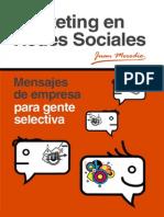 Marketing en Redes Sociales Mensajes de Empresa Para Gente Selectiva