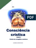 Consciência Crística Volume 01 !!!