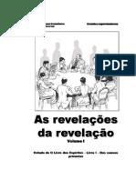 As Revelações Da Revelação - Livro - I !!!