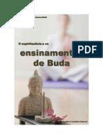 O Espiritualista e Os Ensinamentos de Buda !!!