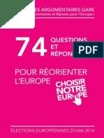 74 questions/réponses pour réorienter l'Europe