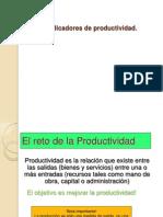 1 4losindicadoresdeproductividad 130310160243 Phpapp02